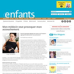 Enfants Québec Accouchement provoqué - Enfants Québec