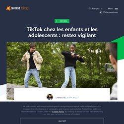 TikTok chez les enfants et les adolescents : restez vigilant