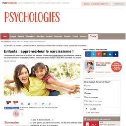 Enfants : apprenez-leur le narcissisme !