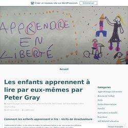 Les enfants apprennent à lire par eux-mêmes par Peter Gray