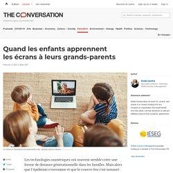 Quand lesenfants apprennent lesécrans àleurs grands-parents / The conversation, février 2021