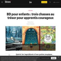 BD pour enfants : trois chasses au trésor pour apprentis courageux - Enfants - Lire
