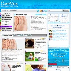 Enfants & Ados - CareVox : Partageons l'info santé