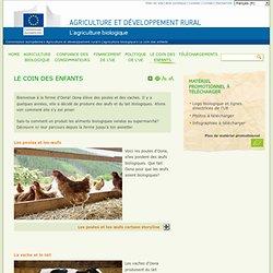 À la ferme : le coin des enfants - Agriculture biologique - EUROPA