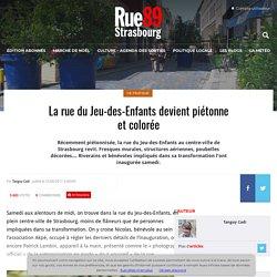 La rue du Jeu-des-Enfants devient piétonne et colorée