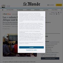 Les «enfants fantômes» d'aujourd'hui en Afrique sont les apatrides de demain