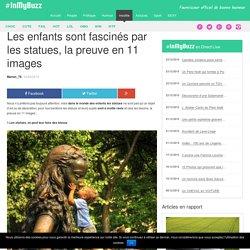 Les enfants sont fascinés par les statues, la preuve en 11 images