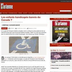 Les enfants handicapés bannis du Canada ?