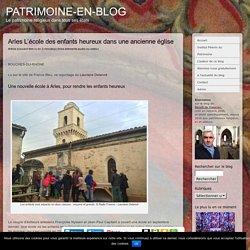 Arles L'école des enfants heureux dans une ancienne église
