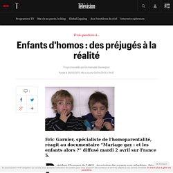 Enfants d'homos : des préjugés à la réalité