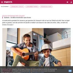 Enfants : 16 idées d'activités sans écran