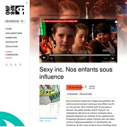 Documentaire :Nos enfants sous influence