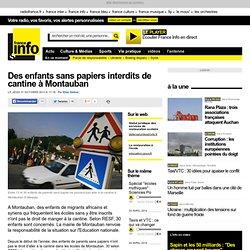 Des enfants sans papiers interdits de cantine à Montauban