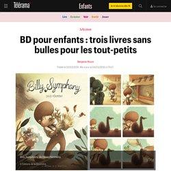 BD pour enfants : trois livres sans bulles pour les tout-petits - Enfants