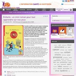 Enfants : un mini roman pour tout apprendre sur nos yeux