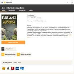 Des enfants trop parfaits - Peter James