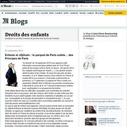 Enfants et «Djihad» : le parquet de Paris oublie… des Principes de Paris