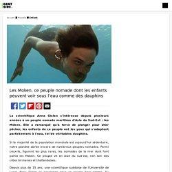 Les Moken, ce peuple nomade dont les enfants peuvent voir sous l'eau comme des dauphins