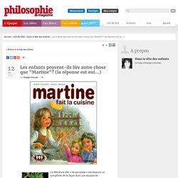 """Les enfants peuvent-ils lire autre chose que """"Martine""""? (la réponse est oui...)"""