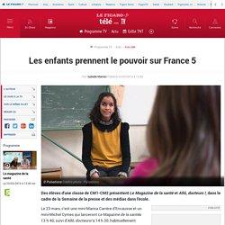 Les enfants prennent le pouvoir sur France 5