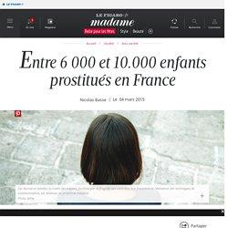 2015: entre 6000 et 10000 enfants prostitués en France