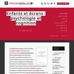 Enfants et écrans : psychologie et cognition