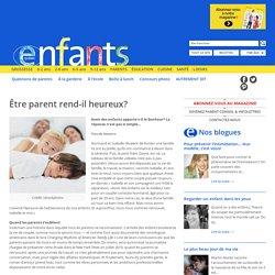 Enfants Québec Être parent rend-il heureux?