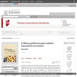 Le livre pour enfants - L'album québécois pour enfants: innovations et censure