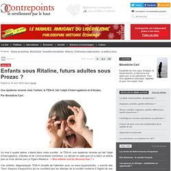 Enfants sous Ritaline, futurs adultes sous Prozac