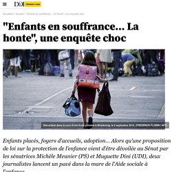 """""""Enfants en souffrance… La honte"""", une enquête choc"""