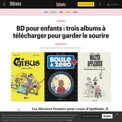BD pour enfants : trois albums à télécharger pour garder le sourire - Enfants