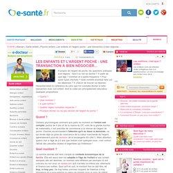 Les enfants et l'argent poche : une transaction à bien négocier... avec e-sante.fr