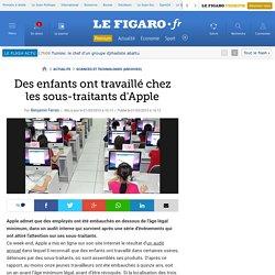 Sciences et Technologies : Des enfants ont travaillé chez les sous-traitants d'Apple