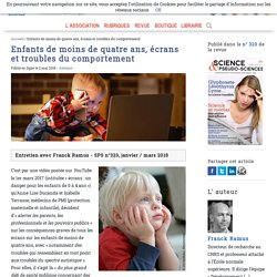 Enfants de moins de quatre ans, écrans et troubles du comportement