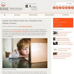 Guider les enfants dans leur utilisation des médias sociaux