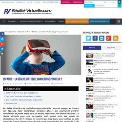 Enfants - La réalité virtuelle dangereuse pour eux ?