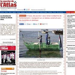 Palestine. A Gaza, des jeunes « pour briser la déprime de l'enfermement » naviguent sur un bateau construit avec des bouteilles en plastique