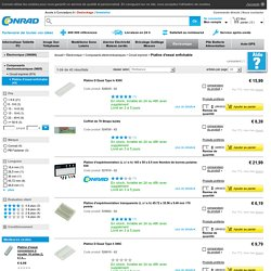 Platine d'essai enfichable - Votre sélection Platine d'essai enfichable dans la boutique Circuit imprimé sur conrad.fr