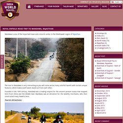 Royal Enfield Road Trip to Mandawa, Rajasthan - India World Travel