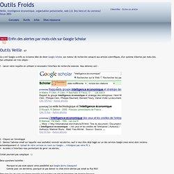 Enfin des alertes par mots-clés sur Google Scholar