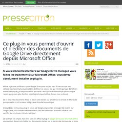 Enfin, un plug-in Google Drive pour Microsoft Office