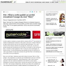"""FAI: l'État a enfin publié un arrêté encadrant l'usage du mot """"fibre"""""""