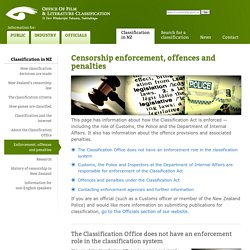 Censorship enforcement, offences and penalties: Classification in NZ: Office of Film and Literature Classification