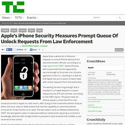 Apple's iPhone Security Measures Prompt Queue Of Unlock Requests From Law Enforcement