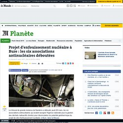 Projet d'enfouissement nucléaire à Bure : les six associations antinucléaires déboutées