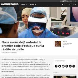 Code d'éthique sur la réalité virtuelle