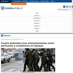 Cuatro detenidos tras enfrentamientos entre portuarios y carabineros en Iquique
