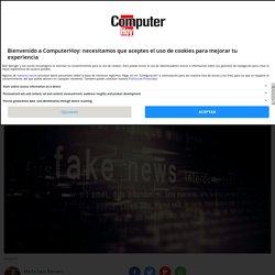 A la caza de las fake news: una guía para enfrentarse a la desinformación en internet