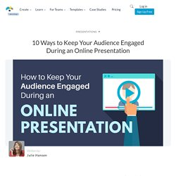 How to Engage an Audience in an Online Presentation