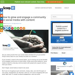 How to grow and engage a community on social media with content - Scoop.it Blog